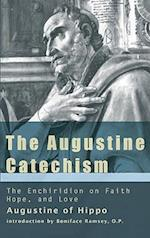The Augustine Catechism (Augustine New City Press, nr. 1)