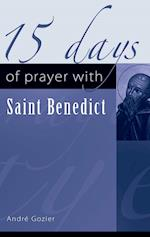15 Days of Prayer with Saint Benedict (15 Days of Prayer New City Press)