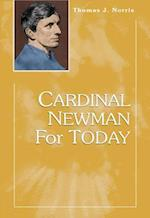 Cardinal Newman for Today af Thomas J. Norris