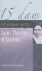 15 Days of Prayer with Saint Therese of Lisieux (15 Days of Prayer New City Press)