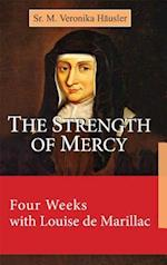 The Strength of Mercy
