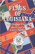 Flags of Louisiana (Flags of the States)