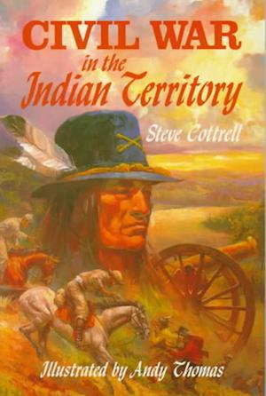 Bog, paperback Civil War in the Indian Territory af Steve Cottrell