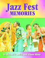 Jazz Fest Memories af Michael Peter Smith, Allison Miner