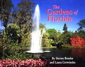 Bog, paperback The Gardens of Florida af Steven Brooke