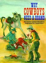 Why Cowboys Need a Brand af Laurie Knowlton