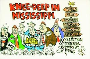 Knee-Deep in Mississippi