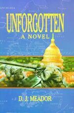 Unforgotten af D. J. Meador, Daniel J. Meador