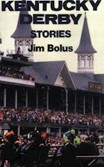 Kentucky Derby Stories af Jim Bolus