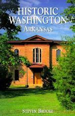 Historic Washington, Arkansas af Steven Brooke