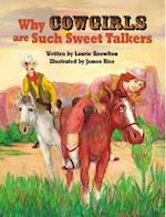 Why Cowgirls Are Such Sweet Talkers af Laurie Lazzaro Knowlton