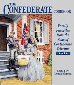 Bog, hardback The Confederate Cookbook af Lynda Morea