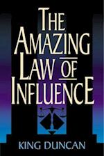Amazing Law of Influence