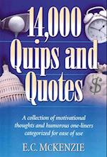 14.000 Quips and Quotes