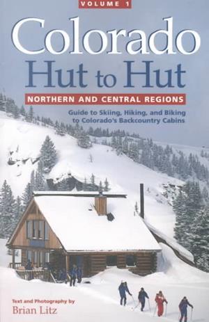 Bog, paperback Colorado Hut to Hut af Brian Litz