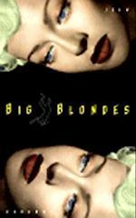 Big Blondes (New Press International Fiction)