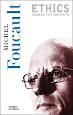 Ethics (Essential Works of Foucault, 1954-1984 , Vol 1)