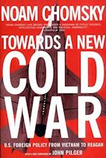 Towards a New Cold War