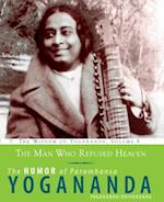 The Man Who Refused Heaven (The Wisdom of Yogananda)