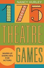 175 Theatre Games