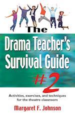Drama Teacher's Survival Guide II