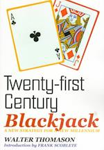 Twenty-First Century Blackjack