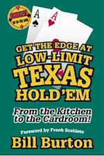 Get the Edge at Low-Limit Texas Hold' Em (Scoblete Get-The-Edge Guide)