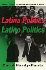 Latina Politics, Latino Politics