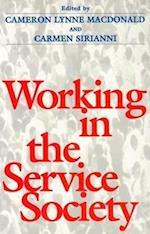 Working in the Service Society af Cameron Lynne Macdonald