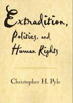 Extradition Politics & Human Rights