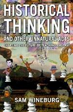 Historical Thinking (Critical Perspectives on the Past Series)