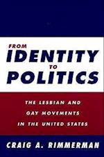 From Identity To Politics (Queer Politics, Queer Theories)
