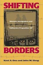 Shifting Borders af Kent A. Ono, John M. Sloop