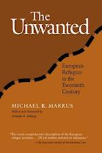 The Unwanted (Politics History & Social Change)