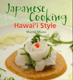 Japanese Cooking Hawai'i Style