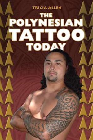 The Polynesian Tattoo Today