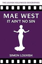 Mae West (Louvish Hollywood Biographies)