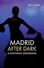 Madrid After Dark (Madrid After Dark)
