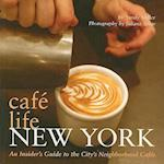 Cafe Life New York (Cafe Life)
