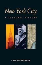 New York City (Cultural Histories)