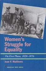 Women's Struggle for Equality (The American Ways Series)