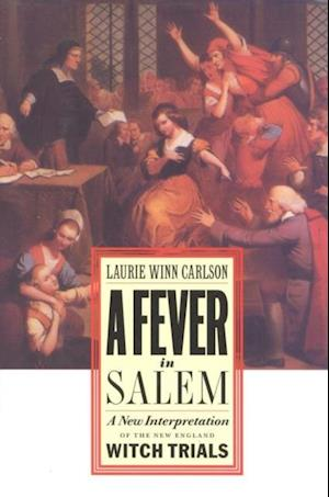 Fever in Salem af Laurie Winn Carlson