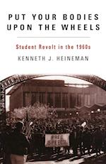 Put Your Bodies upon the Wheels (The American Ways Series)