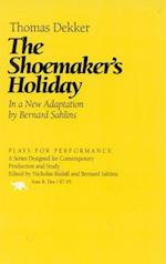 The Shoemaker's Holiday (Plays for Performance)