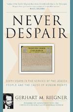 Never Despair