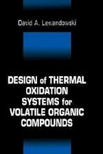 Design of Thermal Oxidation Systems for Volatile Organic Compounds