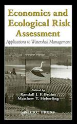Economics and Ecological Risk Assessment (Environmental and Ecological Risk Assessment)