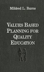 Values Based Planning for Quality Education