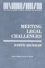 Meeting Legal Challenges (The School Leader's Library)