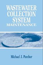 Wastewater Collection System Maintenance